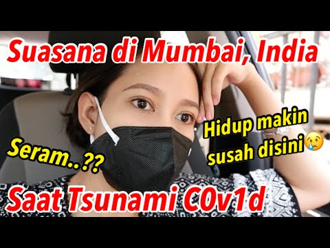 Suasana di Mumbai saat Tsunami C0v1d19|| Apakah mengerikan..??