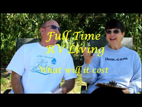 Full Time RV Living - What Will It Cost