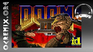 OCR00825: Doom II Blood Bath OC ReMix [Map23, Map09, Map01, Ma…