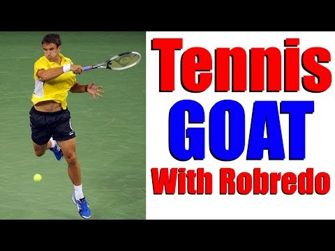 The Tennis GOAT With Tommy Robredo