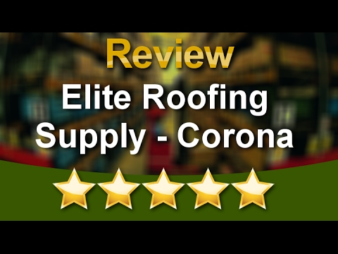Elite Roofing Supply Corona Review Video