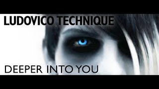 Ludovico Technique - Deeper Into You (Official Music Video)