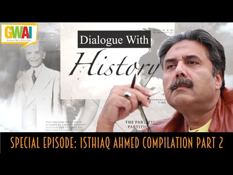 Dialogue with History Episode Special: Ishtiaq Ahmed Compilation Part 2: GupShup with Aftab Iqbal