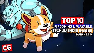 Top 10 Upcoming & Playable Itch.io Indie Games- March 2019