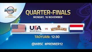 USA vs Netherlands - WBSC Premier12 Quarterfinals