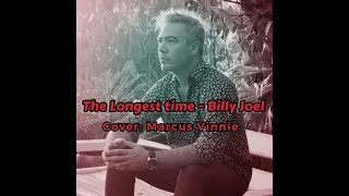 The Longest time - Billy Joel ( cover :Marcus Vinnie) Acapella app
