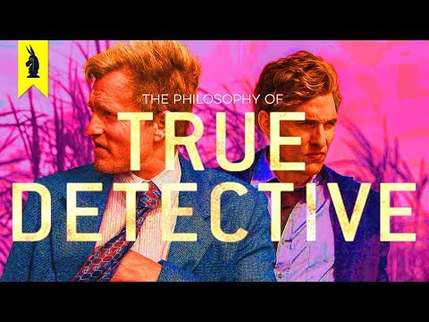 One Last Midnight: The Philosophy of 'True Detective'