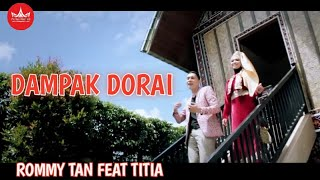Rommy Tan feat Titia - DORAK DORAI [Official Music Video] Album Duet