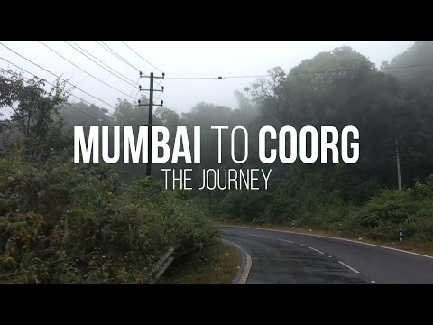 Mumbai To Coorg 2016  - The Journey HD