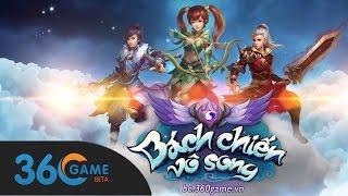 [ 360Game.vn ] Game Bách Chiến Vô Song
