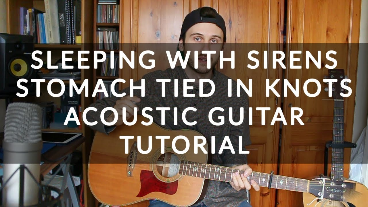 Sleeping with sirens stomach tied in knots acoustic guitar sleeping with sirens stomach tied in knots acoustic guitar tutorial beginner chords hexwebz Images