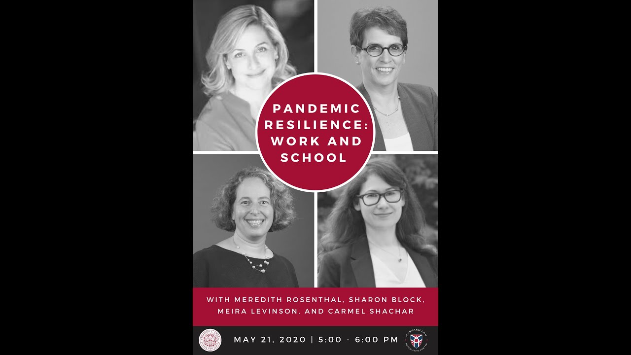 Pandemic Resilience: Work and School - May 21, 2020
