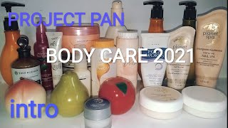 PROJECT PAN BODY CARE 2021