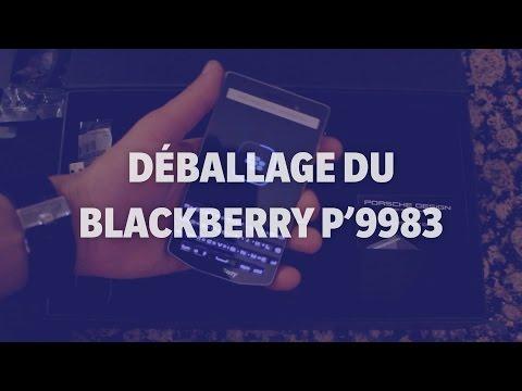 Déballage du BlackBerry Porsche Design P'9983 (unboxing) - Addicts à Blackberry 10