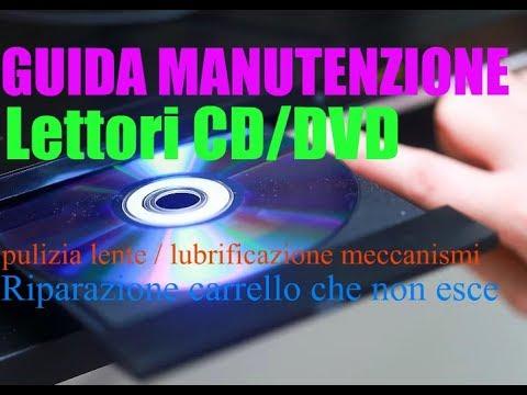 Guida riparazione lettori CD/DVD   pulizia lente, lubrificazione meccanismi e carrello che non esce