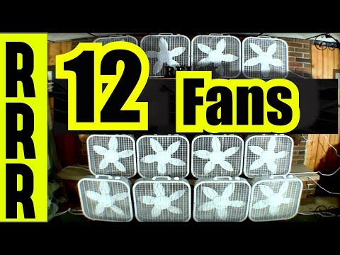 12 FANS for 12 HOURS ~ WARNING...Be prepared to be BLOWN AWA