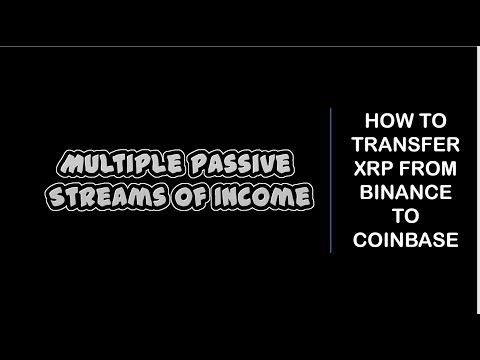 How To Transfer XRP From Binance To Coinbase 2019