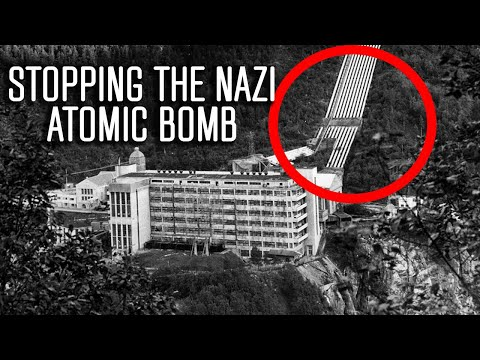 Stopping an Atomic Bomb: The Secret Mission to Stop Germany from Winning WW2