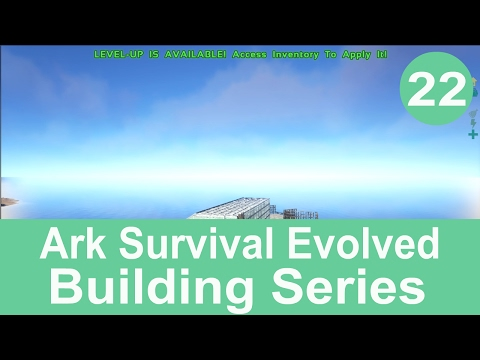 ARK Survival Evolved Building Part 22 - Landing Platform