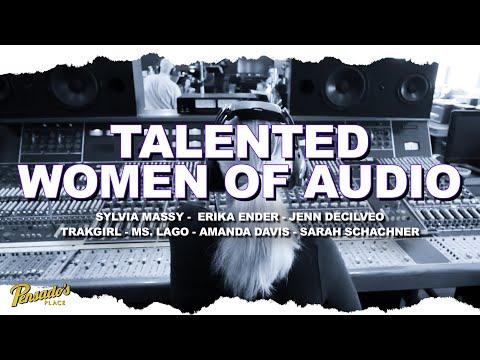 Talented Women of Audio – Pensado's Place #456