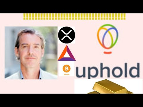 DLT: UPHOLD CEO TALKS #BTC #XRP #BAT #GOLD IN NEW INTERVIEW!!