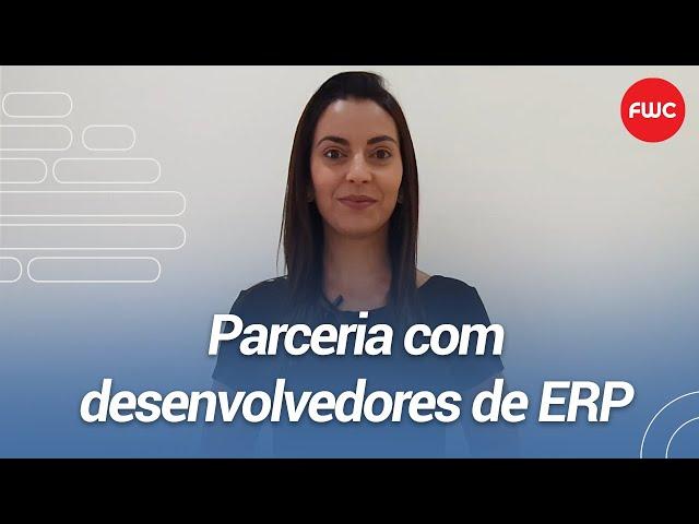 Parceria com desenvolvedores de ERP | FWC