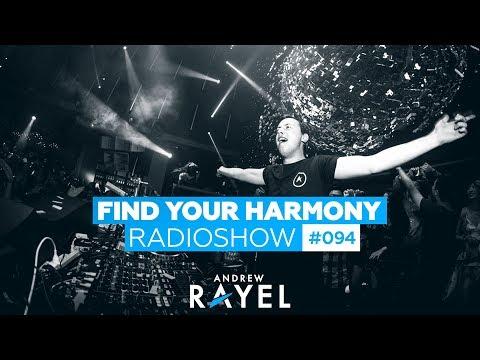 Andrew Rayel - Find Your Harmony Radioshow #094