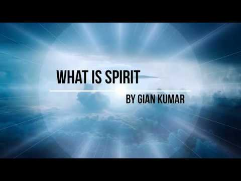 What is Spirit by Gian Kumar