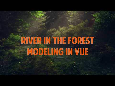 Creating river in the forest Placing plants 4. How to create Epic Landscapes in Vue. thumbnail