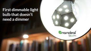 Nanoleaf Bloom - A new way to dim your lights
