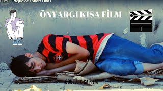 Önyargı Bias   Kısa Fİlm   - Prejudice I Short Film I