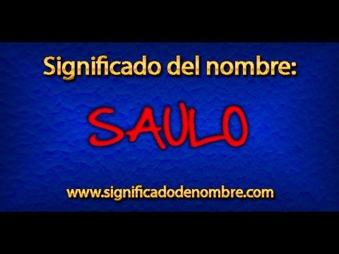 Significado de Saulo | ¿Qué significa Saulo?