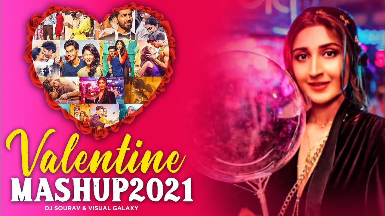 Valentine Mashup 2021 | DJ Sourav | Visual Galaxy | Valentine Special | Love Songs 2021
