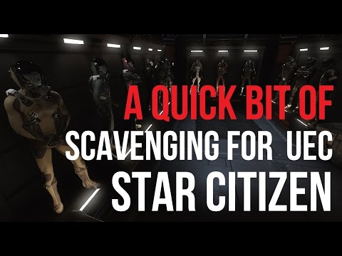 Star Citizen aUEC | Scavenge, Loot & Buy