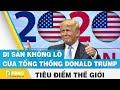 Tiêu điểm thế giới | Di sản khổng lồ của tổng thống Donald Trump | FBNC