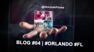 Joshua Flores - Blog #04 #Orlando #FL