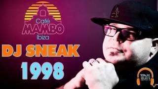 DJ Sneak @ Café Mambo (Ibiza) 1998