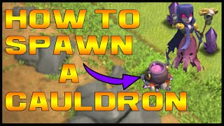 HOW TO SPAWN A CAULDRON - Clash of Clans - Halloween Update 2015