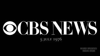 CBS News Radio - 5 July 1976