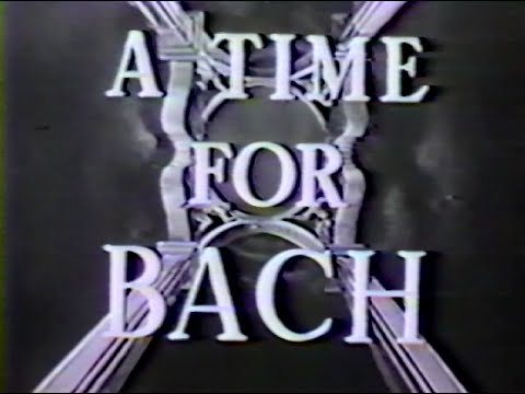 A Time For Bach