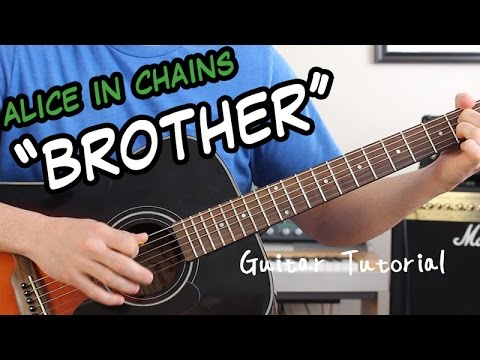 Alice In Chains Brother Guitar Lesson One Of The Easiest Songs