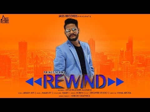 Rewind | (Full HD ) | Prince Verma | New Punjabi Songs 2019 | Latest
