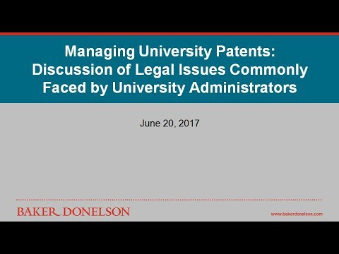 Managing University Patents: Discussion of Legal Issues Commonly Faced by University Administrators