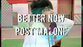 Better Now - Post Malone / Uki Agung Dance choreography