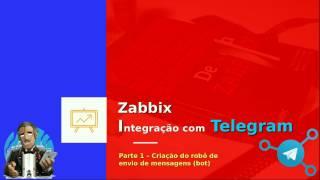 Zabbix - Telegram integração fácil - Parte 1
