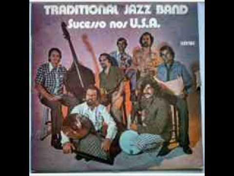 "Traditional Jazz Band - ""Sucesso nos U.S.A."" (full album) - 1973"