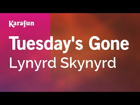 Karaoke Tuesday's Gone - Lynyrd Skynyrd *