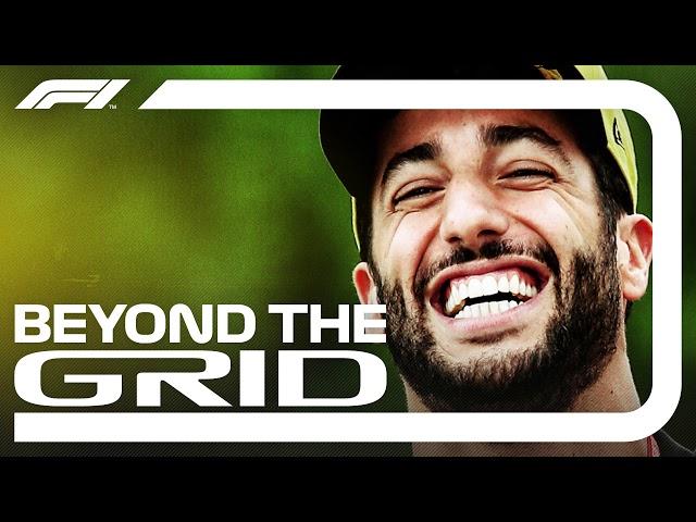 Daniel Ricciardo Interview   Beyond The Grid   Official F1 Podcast