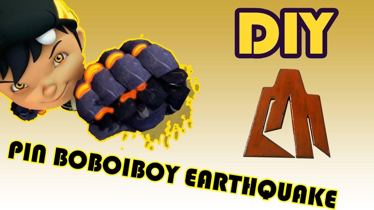 Cara Membuat Pin Lambang Kuasa Boboiboy Earthquake Youtube