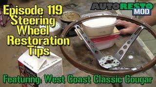 Steering Wheel Restoration Tips Episode 119 Autorestomod